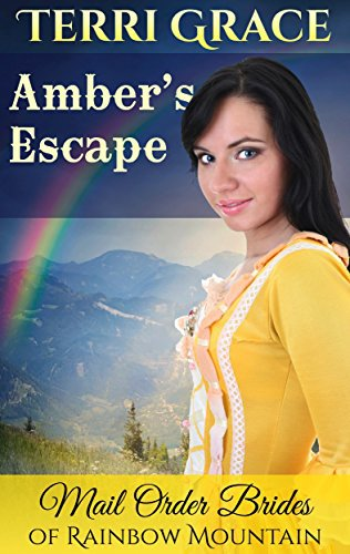 MAIL ORDER BRIDE: Amber's Escape