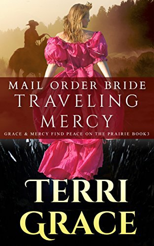 MAIL ORDER BRIDE: Traveling Mercy