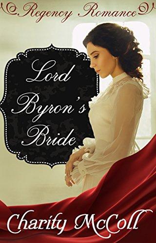Lord Byron's Bride: Regency Romance