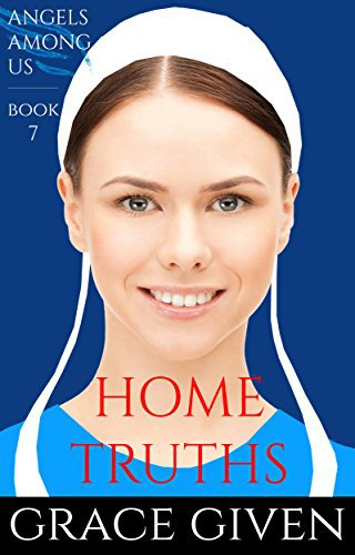 AN AMISH ROMANCE: Home Truths
