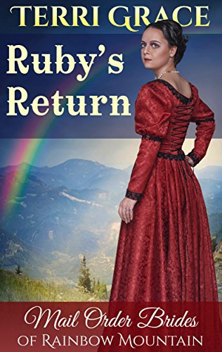 MAIL ORDER BRIDE: Ruby's Return