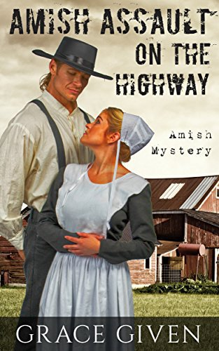 AMISH MYSTERY ROMANCE: Amish Assault On The Highway
