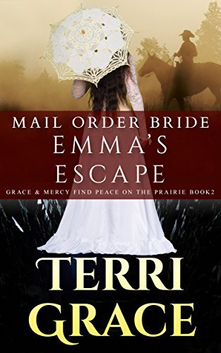 MAIL ORDER BRIDE: Emma's Escape