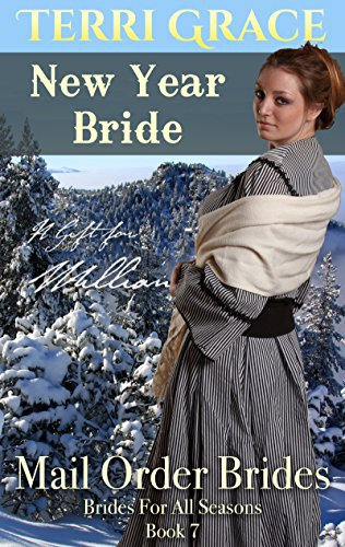 MAIL ORDER BRIDE: New Year Bride – A Gift For William
