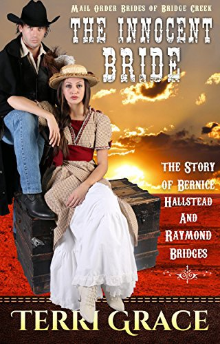 MAIL ORDER BRIDE: The Innocent Bride – The Story of Bernice Hallstead & Raymond Bridges