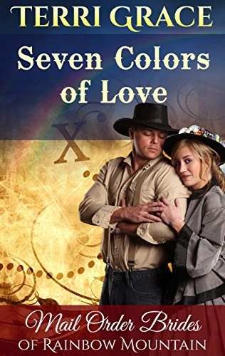 MAIL ORDER BRIDE: Seven Colors Of Love