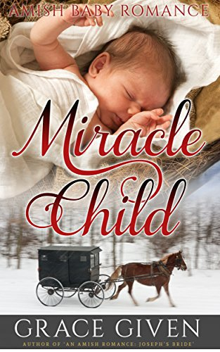 AMISH BABY ROMANCE: Miracle Child