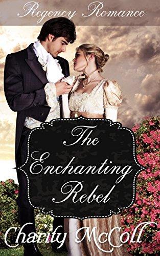 The Enchanting Rebel