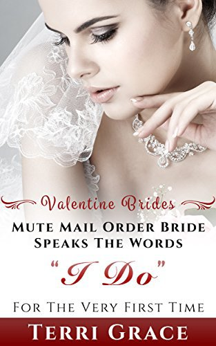 MAIL ORDER BRIDE: Mute Mail Order Bride Speaks The Words I Do For The Very First Time