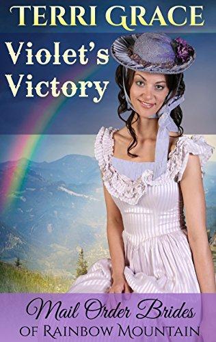 MAIL ORDER BRIDE: Violet's Victory