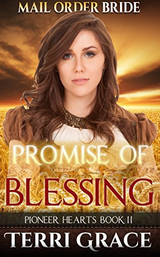 Mail Order Bride: PROMISE OF BLESSING