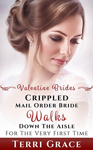 MAIL ORDER BRIDE: Crippled Mail Order Bride Walks Down The Aisle For The Very First Time