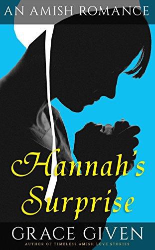 AMISH ROMANCE: Hannah's Surprise