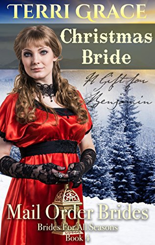 MAIL ORDER BRIDE: Christmas Bride – A Gift For Benjamin