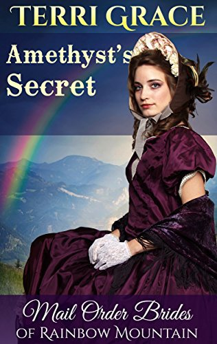 MAIL ORDER BRIDE: Amethyst's Secret