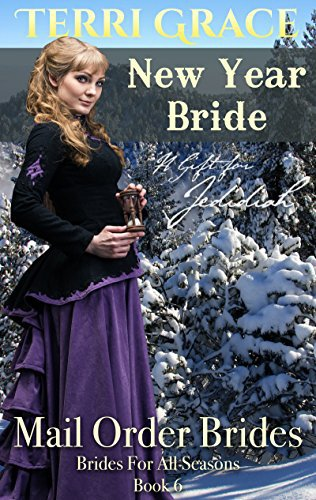 MAIL ORDER BRIDE: New Year Bride – A Gift For Jedidiah
