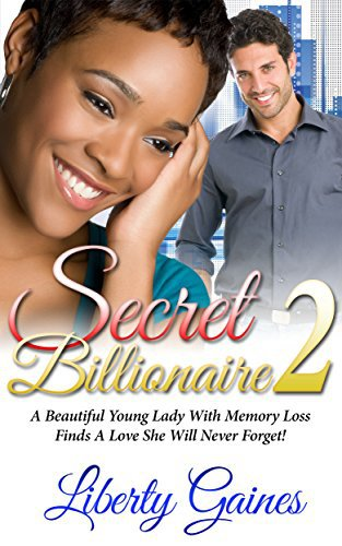 BWWM Romance: Secret Billionaire 2 – Unforgettable Love