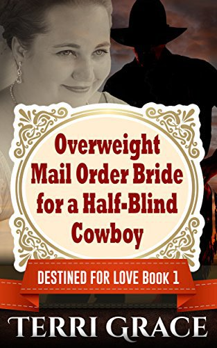 Overweight Mail Order Bride For A Half-Blind Cowboy