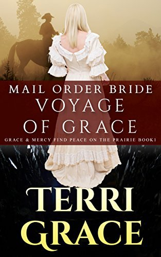 MAIL ORDER BRIDE: Voyage of Grace