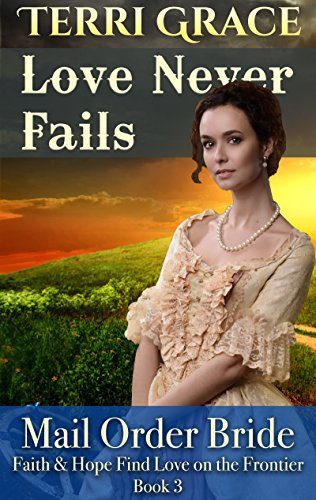 Mail Order Bride: Love Never Fails