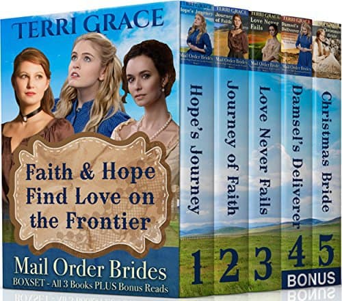 MAIL ORDER BRIDE BOXSET: Faith & Hope Find Love On The Frontier