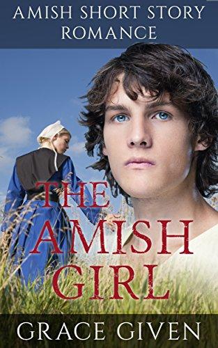 The Amish Girl: Amish Short Story Romance