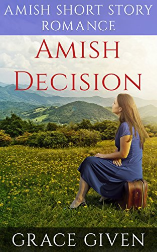 Amish Decision: Amish Short Story Romance
