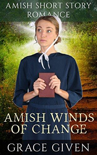 Amish Winds Of Change: Amish Short Story Romance
