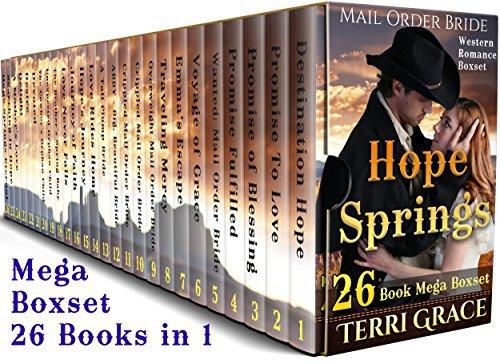 MAIL ORDER BRIDE: Hope Springs 26 Book Mega Boxset: Western Romance Boxset