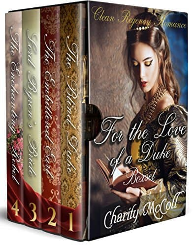 For The Love of a Duke Boxset: Clean Regency Romance