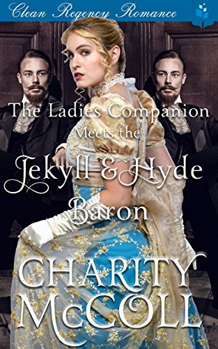 The Ladies Companion Meets the Jekyll & Hyde Baron