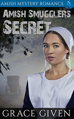 Amish Smuggler's Secret: Amish Mystery Romance