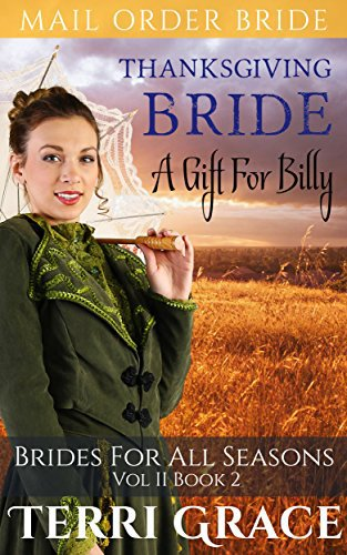 Thanksgiving Bride: A Gift For Billy