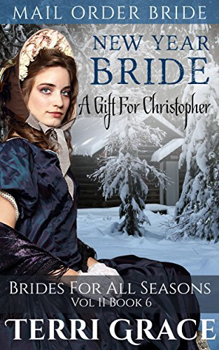 New Year Bride: A Gift For Christopher
