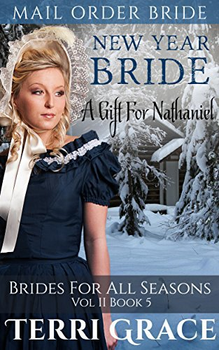 New Year Bride: A Gift For Nathaniel
