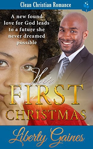 Her First Christmas: Clean Christian Romance