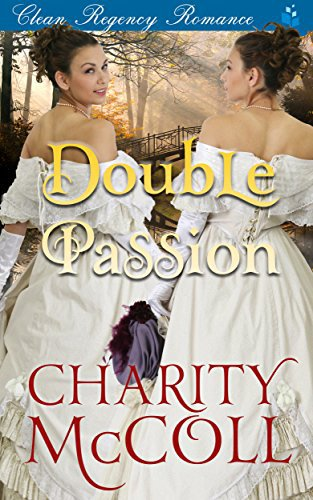 Double Passion: Clean Regency Romance