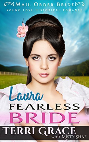 Mail Order Bride: Laura Fearless Bride