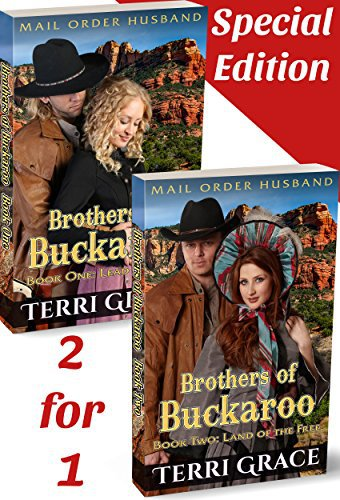Mail Order Husband: Brothers of Buckaroo 2-in-1 Special Edition: Lead Us West & Land of the Free
