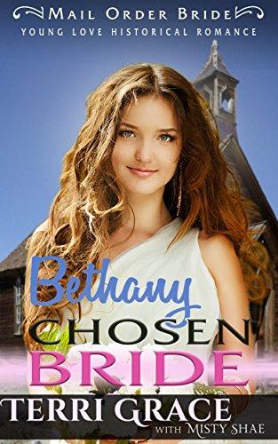 Mail Order Bride: Bethany Chosen Bride