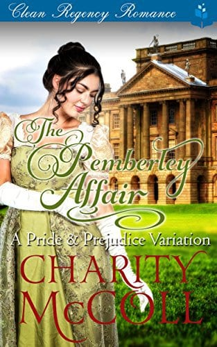 The Pemberley Affair: A Pride & Prejudice Variation