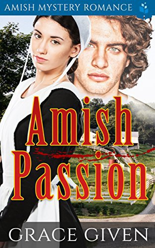 Amish Passion: Amish Mystery Romance