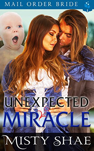 Mail Order Bride: The Unexpected Miracle