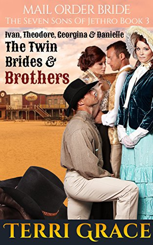 Mail Order Bride: The Twin Brides & Brothers