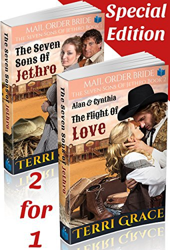 Mail Order Bride: The Seven Sons of Jethro 2-in-1 Special Edition: The Seven Sons of Jethro & The Flight of Love