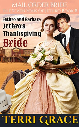 Mail Order Bride: Jethro's Thanksgiving Bride
