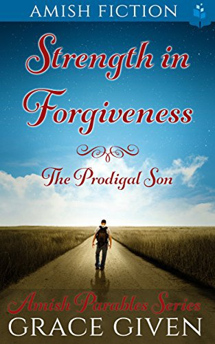 Amish Fiction: Strength in Forgiveness