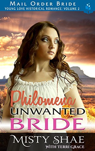 Mail Order Bride: Philomena – Unwanted Bride