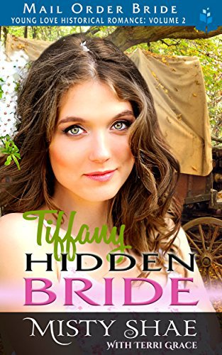 Mail Order Bride: Tiffany – Hidden Bride