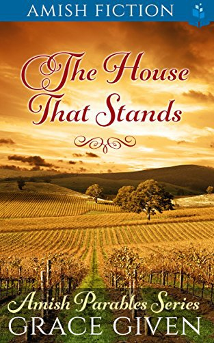 Amish Fiction: The House That Stands